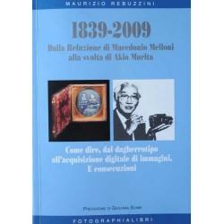 Maurizio Rebuzzini 1839-2009 - Dalla Relazione di Macedonio Melloni alla svolta di Akio Morita